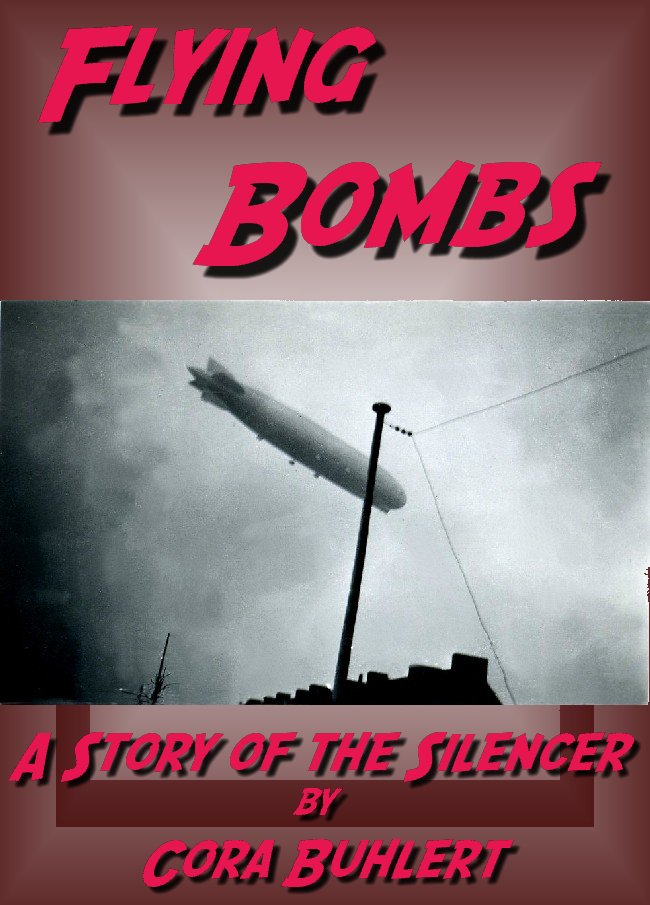 Flying Bombs (The Silencer Book 2)