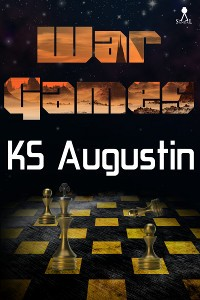 War Games by K.S. Augustin