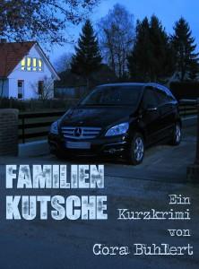 Familienkutsche by Cora Buhlert
