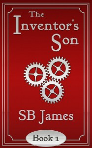 The Inventor's Son by SB James