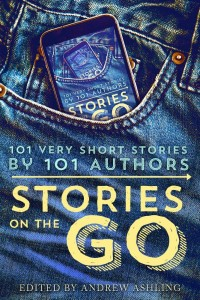 Stories on the Go: 101 Stories by 101 Authors