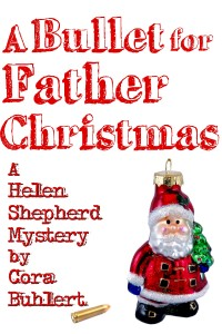 A Bullet for Father Christmas by Cora Buhlert