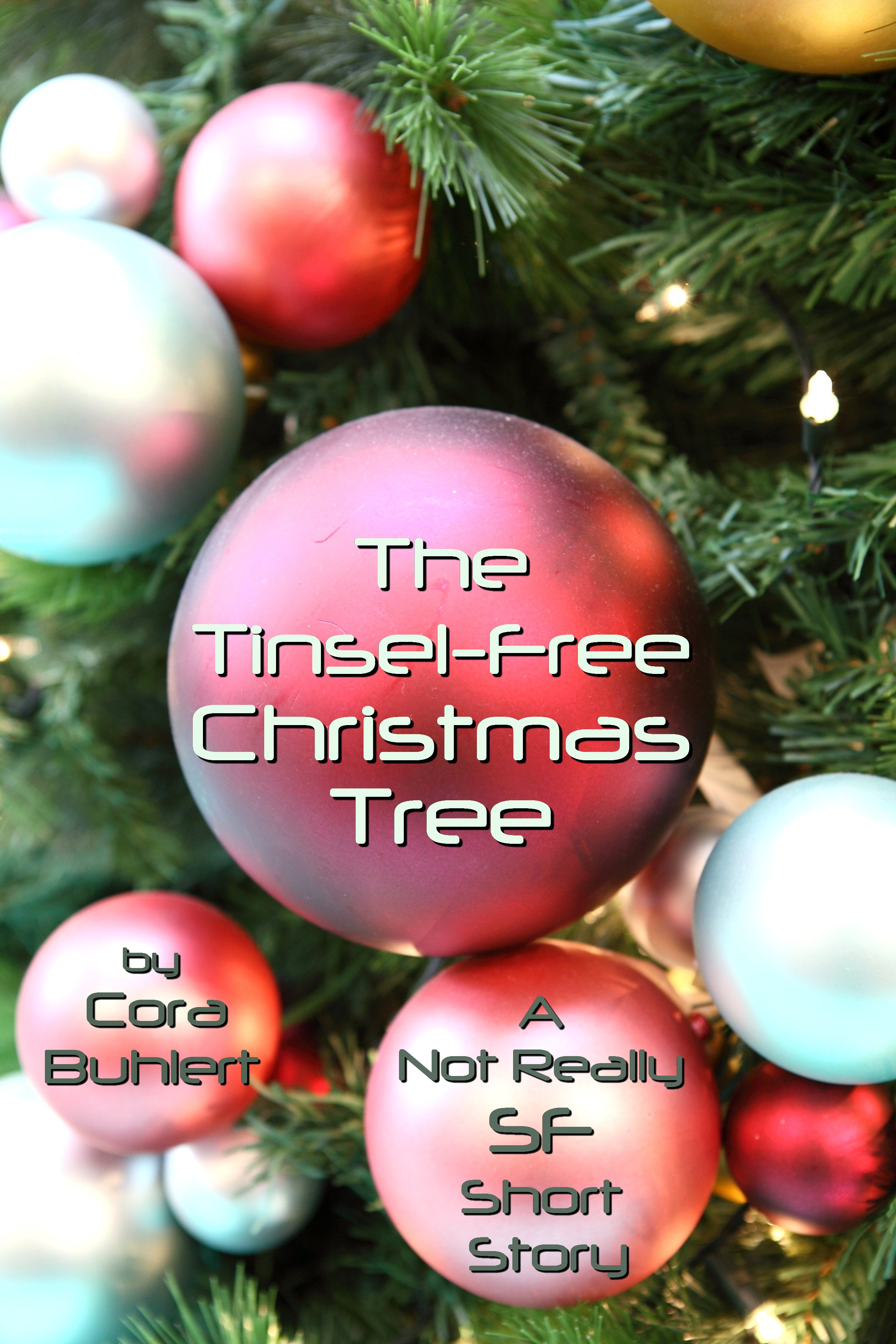 Bloody Christmas Tree.The Tinsel Free Christmas Tree Cora Buhlert