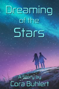 Dreaming of the Stars by Cora Buhlert