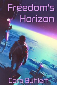 Freedom's Horizon by Cora Buhlert