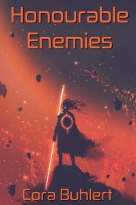 Honourable Enemies by Cora Buhlert