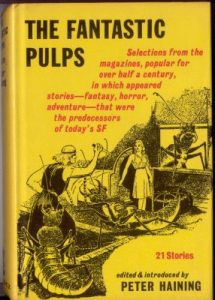 The Fantastic Pulps, edited by Peter Haining