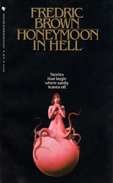 Honeymoon in Hell by Fredric Brown