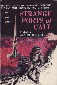 Strange Ports of Call, edited by August Derleth