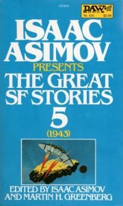 The Great SF Stories, Vol. 5, 1943