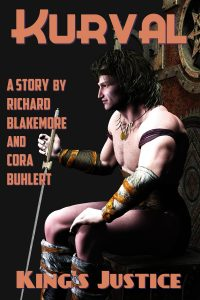 King's Justice by Richard Blakemore and Cora Buhlert